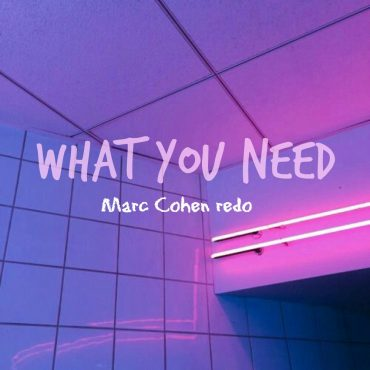 The Weeknd – What You Need (Marc Cohen Remix)