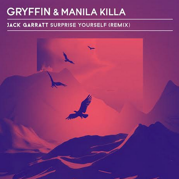 Surprise Yourself (GRYFFIN x Manila Killa Remix)