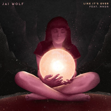 Jai Wolf – Like It's Over feat. MNDR