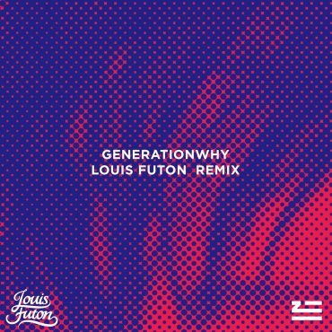 ZHU – Generationwhy (Louis Futon Remix)