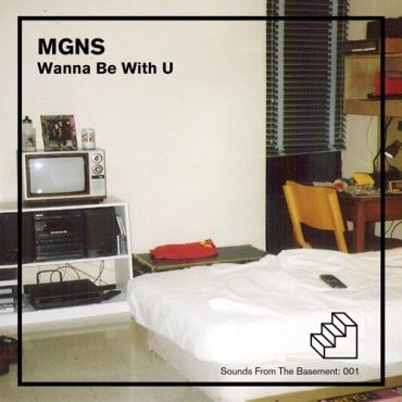 MGNS – Wanna Be With U