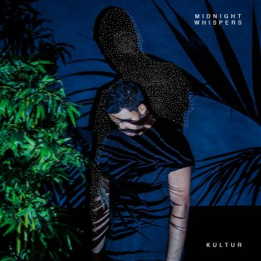 Kultur – Midnight Whispers EP