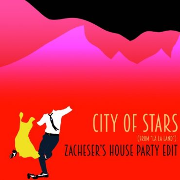 "Justin Hurwitz – City Of Stars [from ""La La Land""] (zacheser's House Party Edit)"