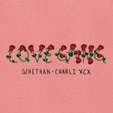 Whethan – love gang (feat. Charli XCX)