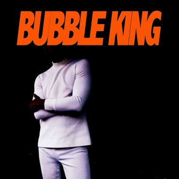 "Vector Xing – ""Bubble King"""