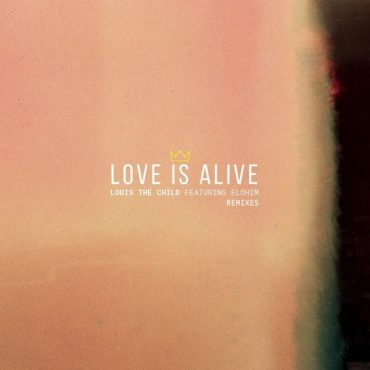 Louis The Child – Love Is Alive (feat. Elohim) [Chet Porter Remix]
