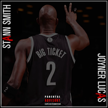 Joyner Lucas x Stann Smith – Big Ticket