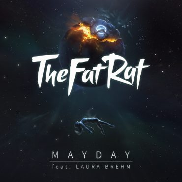 "TheFatRat feat. Laura Brehm – ""MAYDAY"""