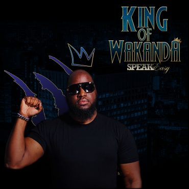 Speak Easy – King of Wakanda