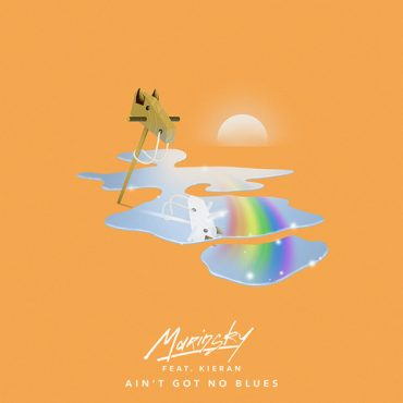 Marinsky – Ain't Got No Blues (feat. Kieran)