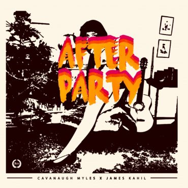 Premiere: Cavanaugh Myles & James Kahil – AfterParty