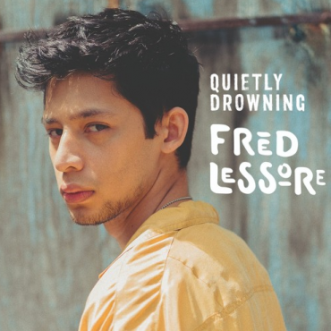 Fred Lessore – Quietly Drowning