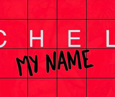 Chel – My Name