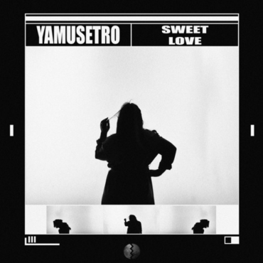 YAMUSETRO – Sweet Love