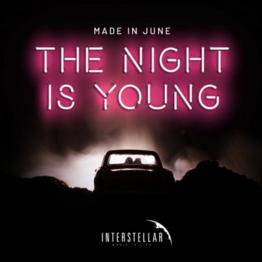 Made in June – The Night is Young