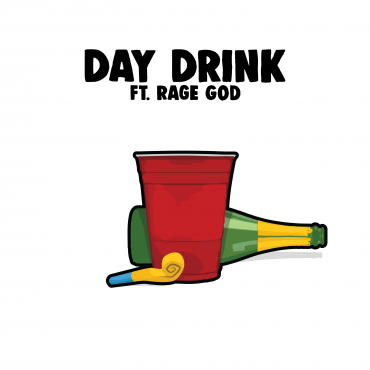 Birthdayy Partyy – Day Drink ft. Rage God