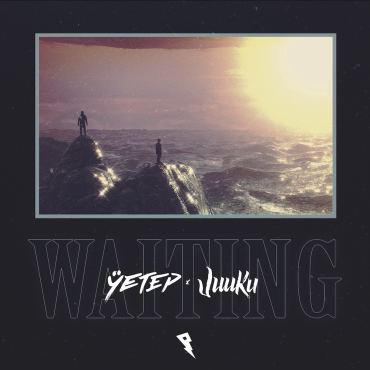 yetep & juuku – Waiting