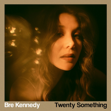 Bre Kennedy – Twenty Something EP