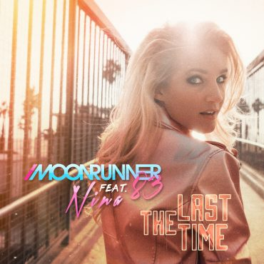 "Moonrunner83 x NINA – ""The Last Time"""